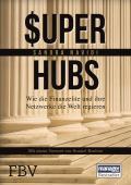 Super-hubs: Wie die Finanzelite und ihre Netzwerke