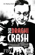 Der Draghi Crash